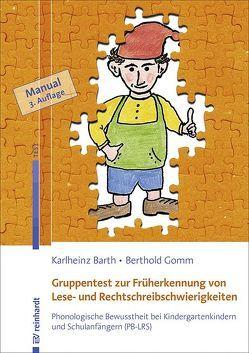 Gruppentest zur Früherkennung von Lese- und Rechtschreibschwierigkeiten von Barth,  Karlheinz, Gomm,  Berthold, Schneider,  Wolfgang