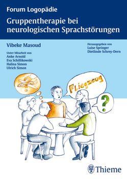Gruppentherapie für neurologische Sprachstörungen von Maass-Masoud,  Vibeke