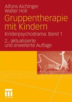 Gruppentherapie mit Kindern von Aichinger,  Alfons, Holl,  Walter