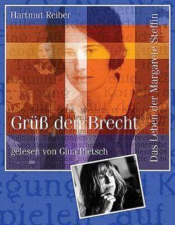Grüß den Brecht von Pietsch,  Gina, Reiber,  Hartmut