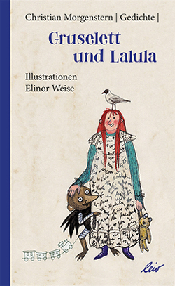 Gruselett und Lalula von Morgenstern,  Christian, Weise,  Elinor