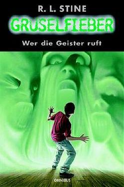Gruselfieber / Wer die Geister ruft von Panskus,  Janka, Stine,  Robert L