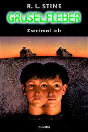 Gruselfieber / Zweimal ich von Arndt,  Christoph, Stine,  Robert L