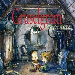 Gruselgram von Jörg Krogull,  Exlibris Publishing, Krogull,  Jörg, Russelmann,  Anna