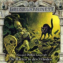 Gruselkabinett – Folge 138 von Baeck,  Jonas, Bayer,  Hans, Gruppe,  Marc, Kurmin,  Dagmar von, Lovecraft,  H. P., Naumann,  Horst