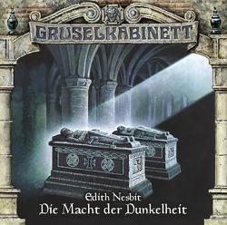 Gruselkabinett – Folge 74 von Berg,  Rolf, Kollecker-Frank,  Brigitte, Nesbit,  Edith, Richter,  Beatrice, Rüter,  Wolfgang