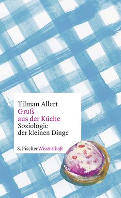 Gruß aus der Küche von Allert,  Tilman