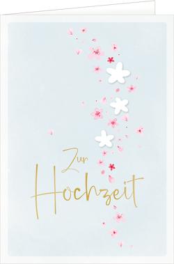 Grußkarte – Zur Hochzeit (Blütenzauber) von Dietzel,  Meike, Mußenbrock,  Anne