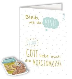 Grußkarte mit Deko-Magnet »Gott liebt auch die Morgenmuffel«