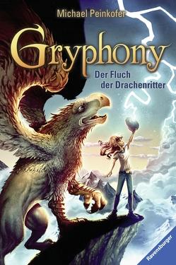 Gryphony 4: Der Fluch der Drachenritter von Peinkofer,  Michael, Vogt,  Helge