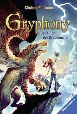 Gryphony, Band 4: Der Fluch der Drachenritter von Peinkofer,  Michael, Vogt,  Helge