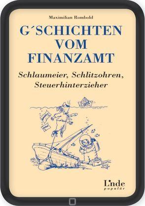 G´schichten vom Finanzamt von Rombold,  Maximilian