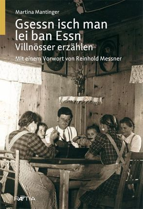 Gsessn isch man lei ban Essn von Mantinger,  Martina, Messner,  Reinhold