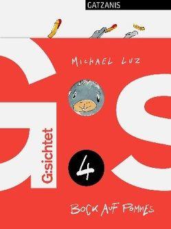G:sichtet 4 – Bock auf Pommes von Goldbeck-Hörz,  Katharina, Luz,  Michael, Waibel,  Peter