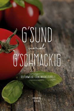 G'SUND und G'SCHMACKIG von Berger,  Doris