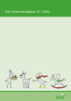 GSV Schulplaner Lehrerkalender 2021/22 Hardcover DIN A4 von Foerster,  Tamara