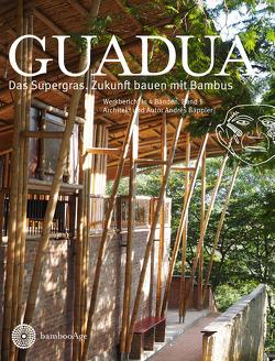 GUADUA Das Supergras