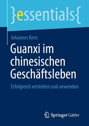 Guanxi im chinesischen Geschäftsleben von Kern,  Johannes