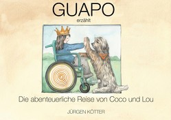 """Guapo erzählt """"Die abenteuerliche Reise von Coco und Lou"""" von Kötter,  Jürgen"""