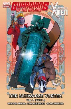 Guardians of the Galaxy & die neuen X-Men: Der schwarze Vortex von Humphries,  Sam, McGuinness,  Ed