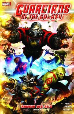 Guardians of the Galaxy: Krieger des Alls von Abnett,  Dan, Lanning,  Andy, Pelletier,  Paul