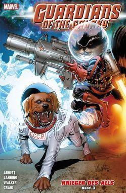 Guardians of the Galaxy: Krieger des Alls von Abnett,  Dan, Pelletier,  Paul