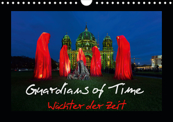 Guardians of Time – Wächter der Zeit (Wandkalender 2021 DIN A4 quer) von Nelofee
