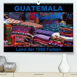 Guatemala – Land der 1000 Farben (Premium, hochwertiger DIN A2 Wandkalender 2021, Kunstdruck in Hochglanz) von Flori0
