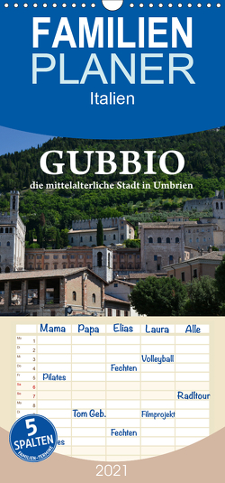 Gubbio – die mittelalterliche Stadt in Umbrien – Familienplaner hoch (Wandkalender 2021 , 21 cm x 45 cm, hoch) von van Wyk - www.germanpix.net,  Anke