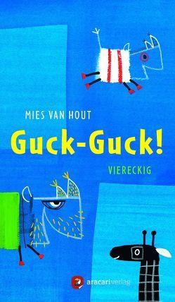 Guck-Guck! von van Hout,  Mies