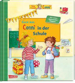 Guck mal: Conni in der Schule von Schneider,  Liane, Steinhauer,  Annette