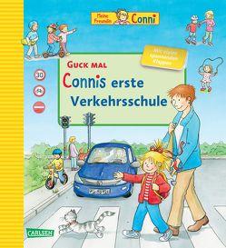 Guck mal: Connis erste Verkehrsschule von Schneider,  Liane, Steinhauer,  Annette