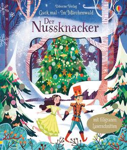 Guck mal – Im Märchenwald: Der Nussknacker von Milbourne,  Anna, Mountford,  Karl James