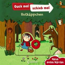 Guck mal, schieb mal! Meine ersten Märchen – Rotkäppchen von Rosenberg,  Natascha, Weber,  Susanne