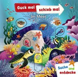 Guck mal, schieb mal! Suche und entdecke – Im Meer von Chorkung, Ziegler,  Anika