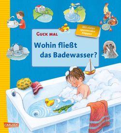 Guck mal: Wohin fließt das Badewasser von Reider,  Katja, Rieper-Bastian,  Marlies