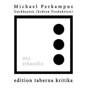Guckkasten von Perkampus,  Michael