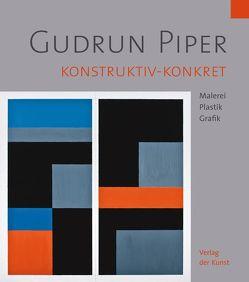 Gudrun Piper. Konstruktiv-konkret von Haupenthal, Uwe