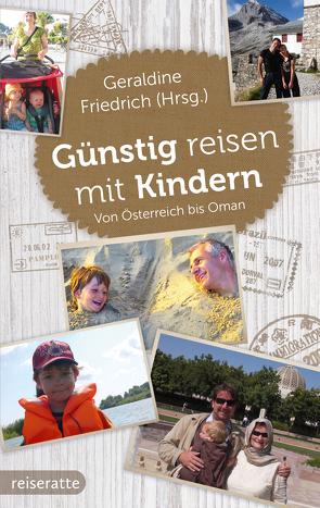 Günstig reisen mit Kindern von Friedrich,  Geraldine