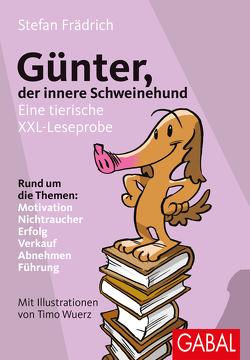 Günter, der innere Schweinehund von Frädrich,  Stefan, Wuerz,  Timo