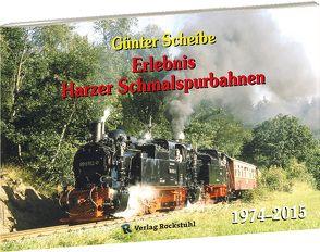 Günter Scheibe – Eisenbahnfotos von Rockstuhl,  Harald, Scheibe,  Günter