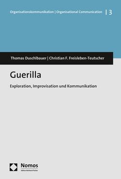 Guerilla von Duschlbauer,  Thomas, Freisleben-Teutscher,  Christian F.