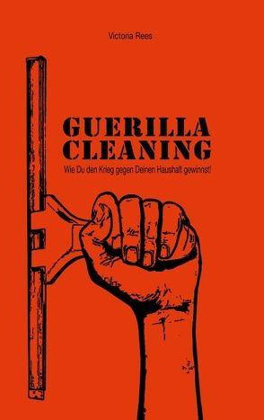 Guerilla-Cleaning von Rees,  Victoria
