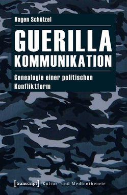 Guerillakommunikation von Schölzel,  Hagen
