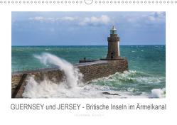 GUERNSEY und JERSEY – Britische Inseln im Ärmelkanal (Wandkalender 2021 DIN A3 quer) von Kuhr,  Susann