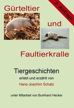 Gürteltier und Faultierkralle von Schatz,  Hans-Joachim