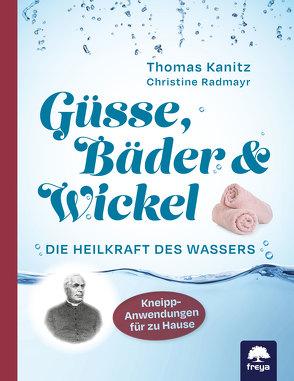 Güsse, Bäder & Wickel von Kanitz,  Thomas