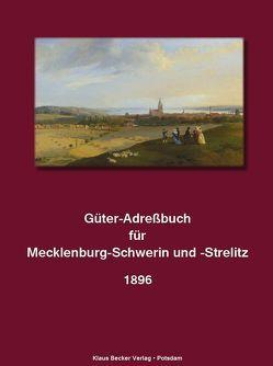 Güter-Adreßbuch für Mecklenburg-Schwerin und -Strelitz von Becker,  Klaus-Dieter