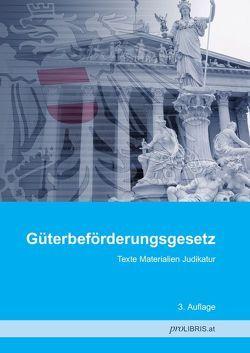 Güterbeförderungsgesetz von proLIBRIS VerlagsgesmbH