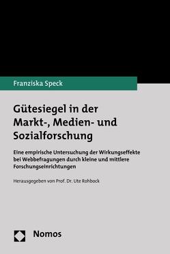 Gütesiegel in der Markt-, Medien- und Sozialforschung von Speck,  Franziska